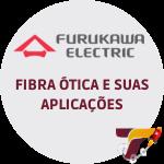 Furukawa Fibra otica e suas aplicacoes